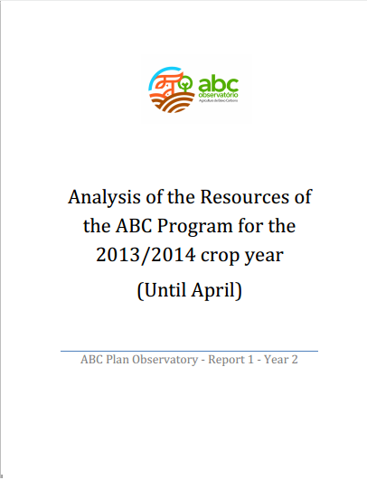Analysis of the Resources of the ABC Program for the 2013/2014 crop year (Until April)